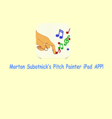 Morton Subotnick's Pitch Painter